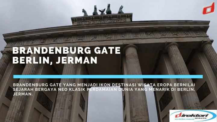 Destinasi Brandenburg Gate di Berlin, Jerman
